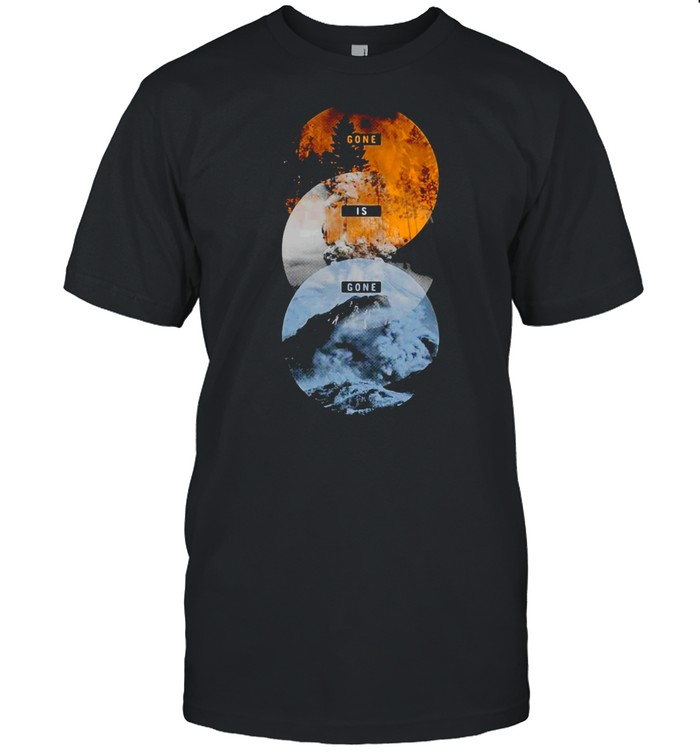 Gone Is Gone Forces Shirt