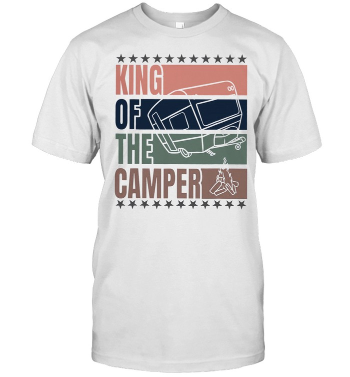 King Of The Camper Shirt
