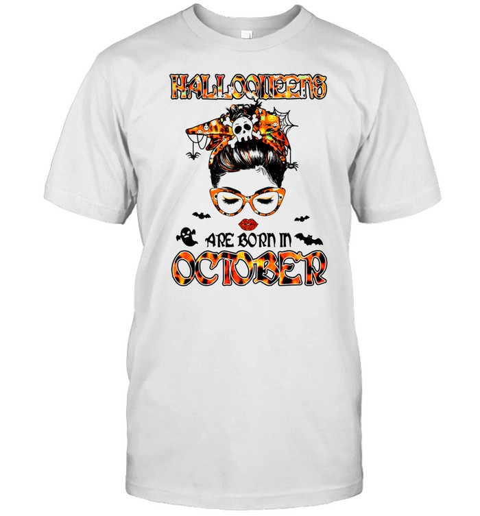 Messy Bun Witch Halloqueen Are Born In October Birthday Shirt