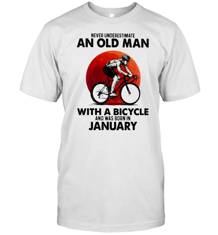 Never Underestimate An Old Man With A Bicycle And Was Born In January Blood Moon Shirt