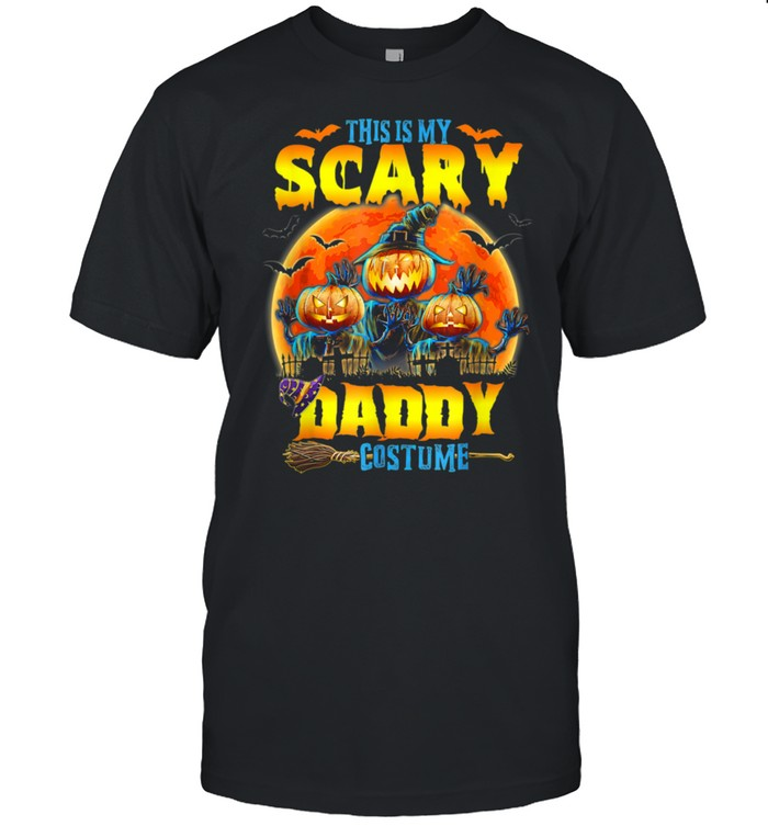 This Is My Scary Daddy Costume Jack O Lantern Halloween Shirt