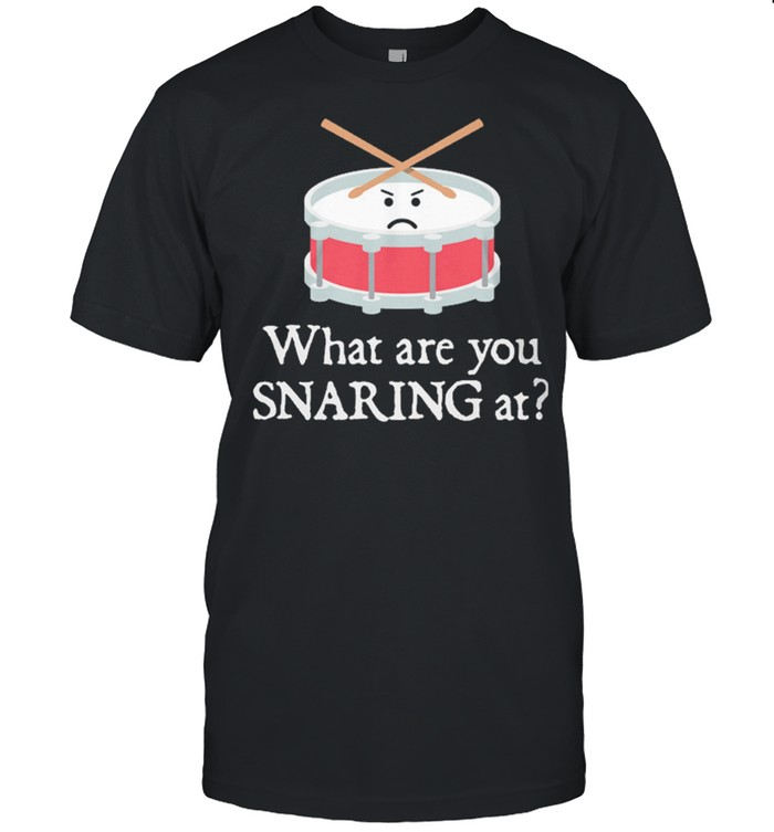 What Are You Staring At Shirt