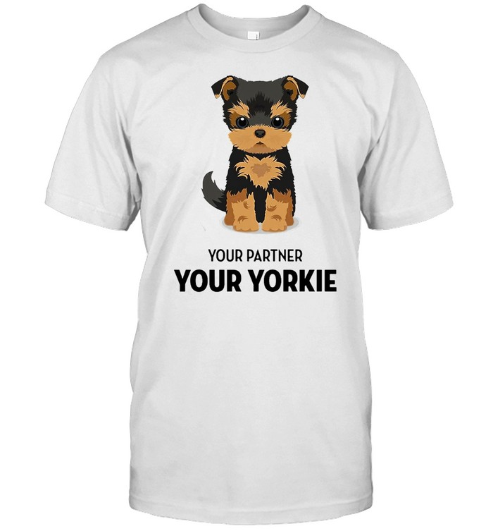 Your Partner Your Yorkie Shirt