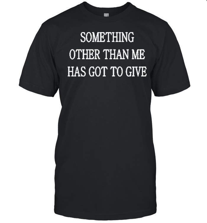 Drake Giannis Certified Lover Boy Something Other Than Me Has Got To Give Shirt