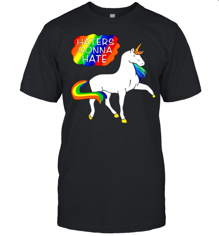Lgbt Unicorn Haters Gonna Hate Shirt