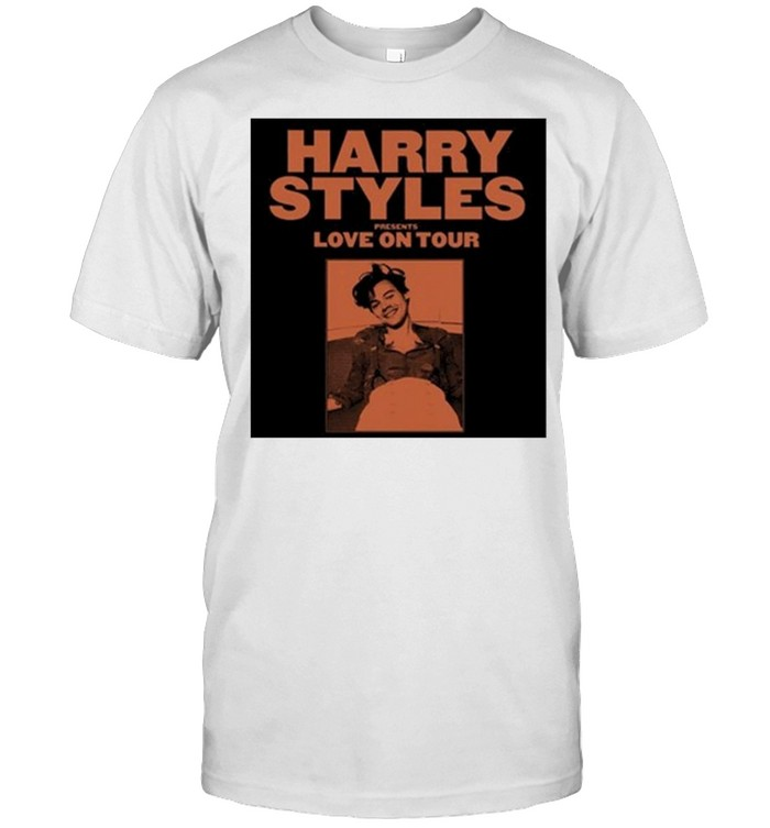Harry Styles Presents Love On Tour 2021 Shirt