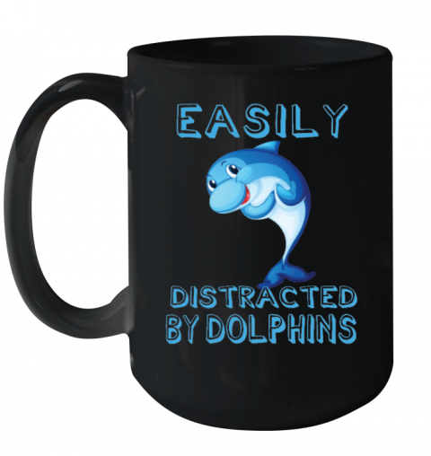 Easily Distracted By Dolphins Animals Mug